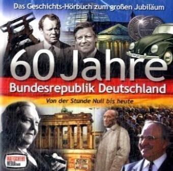 60-jahre-bundesrepublik-deutschland-von-der-stunde-null-bis-heute