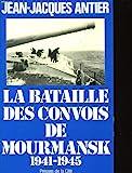 [La ]Bataille des convois de Mourmansk