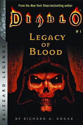 Diablo: Legacy of Blood (Blizzard Legends: Diablo)