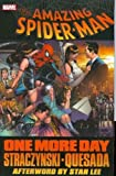 [(Spider-man: One More Day)] [ Illustrated by Joe Quesada, Text by J. Michael Straczynski ] [October, 2008]