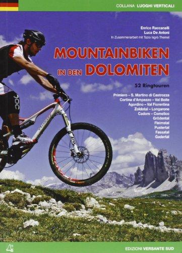 Mountainbiken in den Dolomiten. 52 Ringtouren (Luoghi verticali) por Luca De Antoni