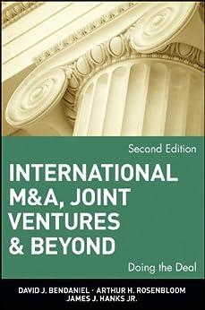 International M&A, Joint Ventures and Beyond: Doing the Deal von [BenDaniel, David J., Rosenbloom, Arthur H., Hanks, James J.]