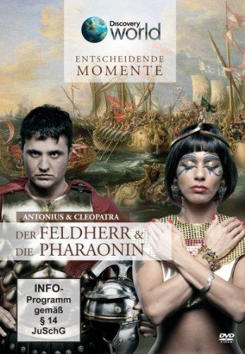 Discovery : Antonius & Cleopatra - Der Feldherr und die Pharaonin (ägyptische Filme)