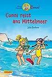 Conni reist ans Mittelmeer (farbig illustriert) (Conni-Erzählbände, Band 5) - Julia Boehme