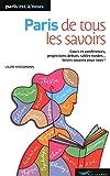 Paris de tous les savoirs 2010