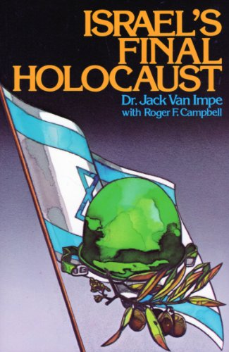 Israel's Final Holocaust