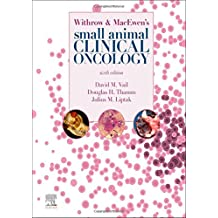Withrow and MacEwen\'s Small Animal Clinical Oncology, 6e