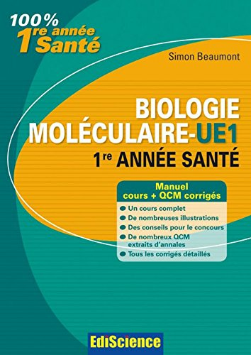 Biologie moléculaire-UE1, 1re année Santé : Cours et QCM corrigés (2 - Cours)