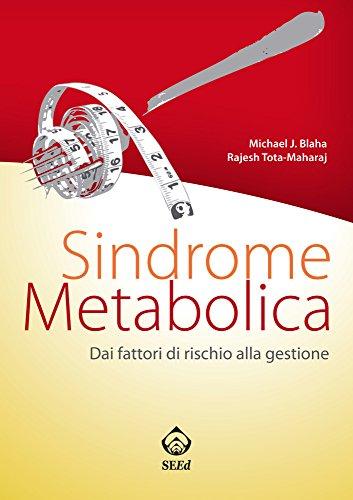 Sindrome metabolica: Dai fattori di rischio alla