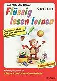 Flüssig lesen lernen. Übungen, Spiele und eine spannende Geschichte: Elternband 1./2. Jahrgangsstufe