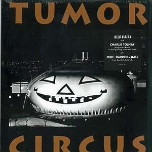 Tumor Circus [Import allemand]