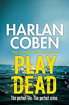 Play Dead (English Edition) par [Coben, Harlan]
