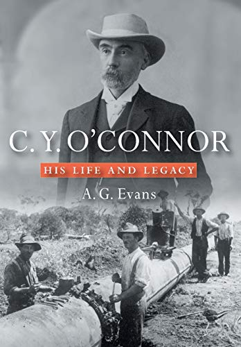 C.Y. O'Connor: His Life and