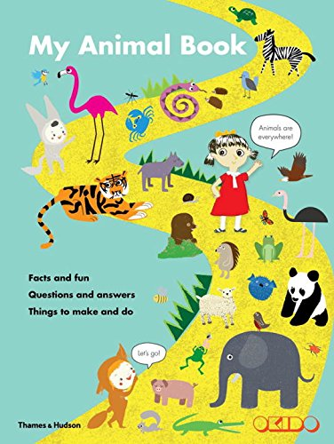 My Animal Book: Facts and Fun • Questions and Answers • Things to Make and Do