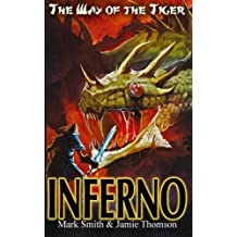 Inferno!: Volume 6 (Way of the Tiger)