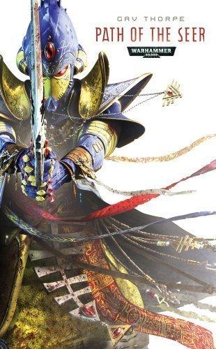 Path of the Seer (Warhammer 40,000 Novels: Path of the Eldar) by Thorpe, Gav (2011) Mass Market Paperback par Gav Thorpe