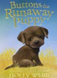 Buttons the Runaway Puppy (Holly Webb Animal Stories)