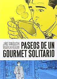 Paseos de un gourmet solitario par Jiro Taniguchi