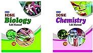 Nova ICSE Lab Manual in Biology : For 2021 Examinations(CLASS 10 )&Nova ICSE Lab Manual in Chemistry : For