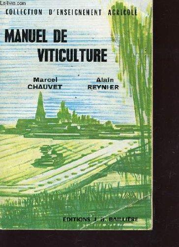 MANUEL DE VITICULTURE / COLLECTION D'ENSEIGNEMENT AGRICOLE / DEUXIEME EDITION.