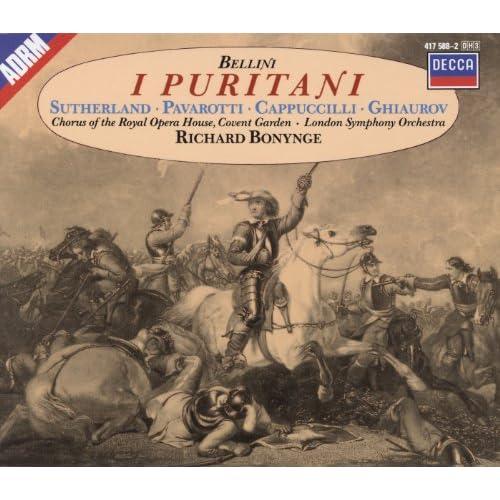 Bellini: I Puritani / Act 1 - Dov'è Arturo?