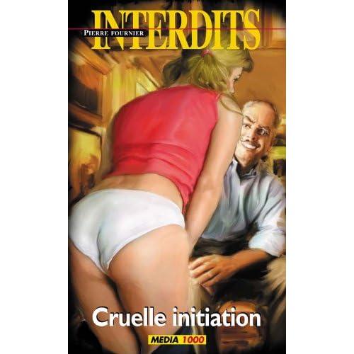Les interdits n°297 : cruelle initiation