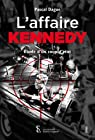 L'affaire Kennedy par Dague