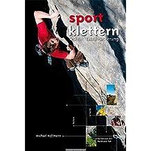 """Lehrbuch """"Sportklettern"""": Technik - Taktik - Sicherung"""
