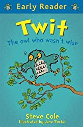 Twit (Early Reader Book 76)