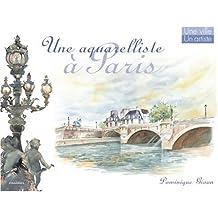 Une aquarelliste à Paris