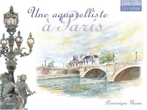 Une aquarelliste à Paris