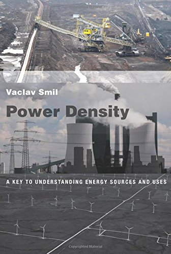 Power Density: A Key to Understanding Energy Sources and Uses (The MIT Press) por Vaclav Smil