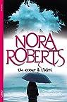 Un coeur à l'abri par Roberts