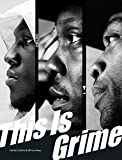Image de This Is Grime (English Edition)