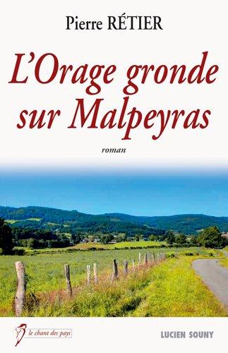 ORAGE GRONDE SUR MALPEYRAS