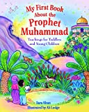 Best Books About Kindergartens - My First Book About the Prophet Muhammad: Teachings Review