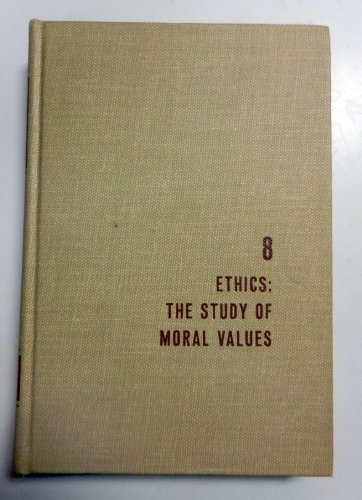 8: Ethics: The Study of Moral Values