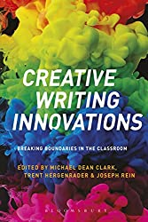 Creative Writing Innovations: Breaking Boundaries in the Classroom