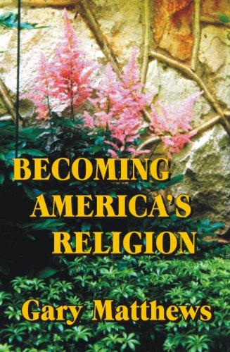Becoming America's Religion: A Baptist Pastor Ponders the Baha'i Faith
