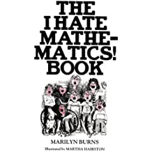 The I Hate Mathematics! Book