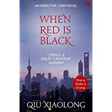 When Red is Black: Inspector Chen 3 (As heard on Radio 4)