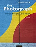 The Photograph: Composition and Color Design