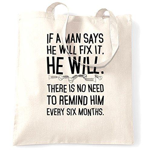 Se uno dice di avere lo risolverà lo farà. Stampato Slogan Citazione design Sacchetto Di Tote White