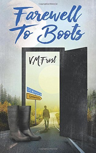 Farewell to Boots: Volume 2 (Wellington Boots) by VM Frost (2016-06-13)