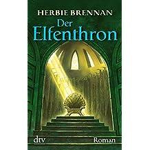 Der Elfenthron: Roman