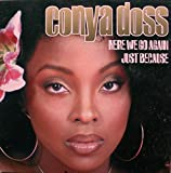 Conya Doss - Here We Go Again / Just Because / Stay - Dome Records