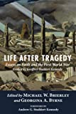 Life after Tragedy: Essays on Faith and the First World War Evoked by Geoffrey Studde...