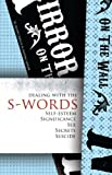 Dealing with the S-Words: Self-Esteem, Significance, Sex, Secrets, Suicide (English Edition)