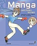 Manga zeichnen lernen: Japanische Comic-Figuren für junge Einsteiger - Katy Coope