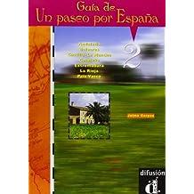 Un paseo por España 2. Guía didáctica